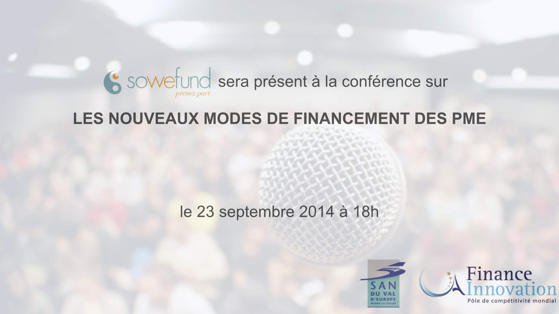 Sowefund participera à la conférence sur «Les nouveaux modes de financement des PME»