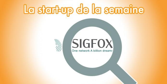 Sigfox la start-up de la semaine