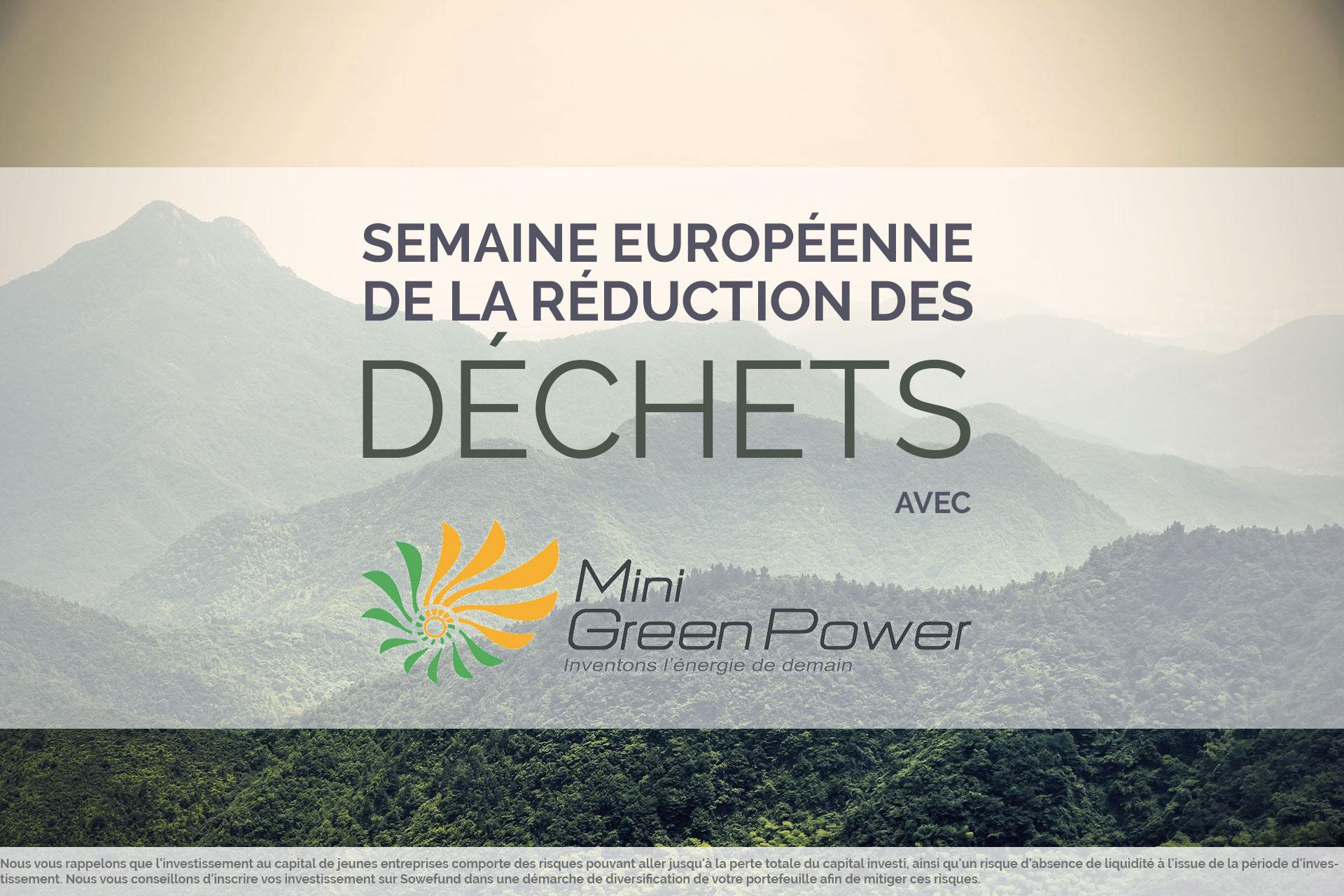 SEMAINE EUROPÉENNE DE LA RÉDUCTION DES DÉCHETS : LA STARTUP MINI GREEN POWER EN LUMIÈRE